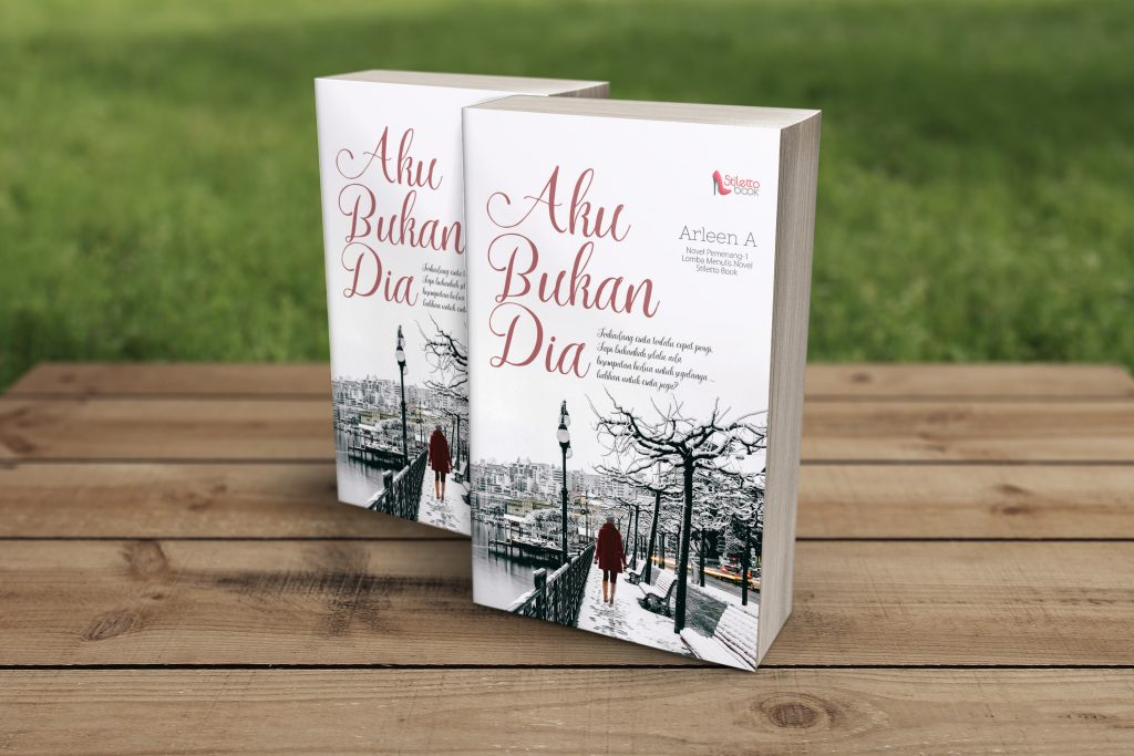 novel aku bukan dia - Arleen A. Stop book shaming!