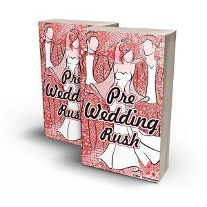 Pre Wedding Rush
