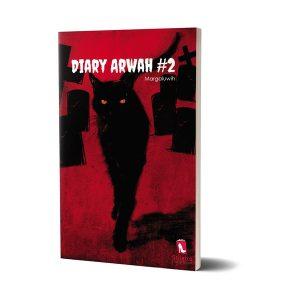 Diary Arwah 2