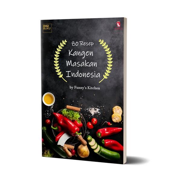 80 Resep Kangen Masakan Indonesia