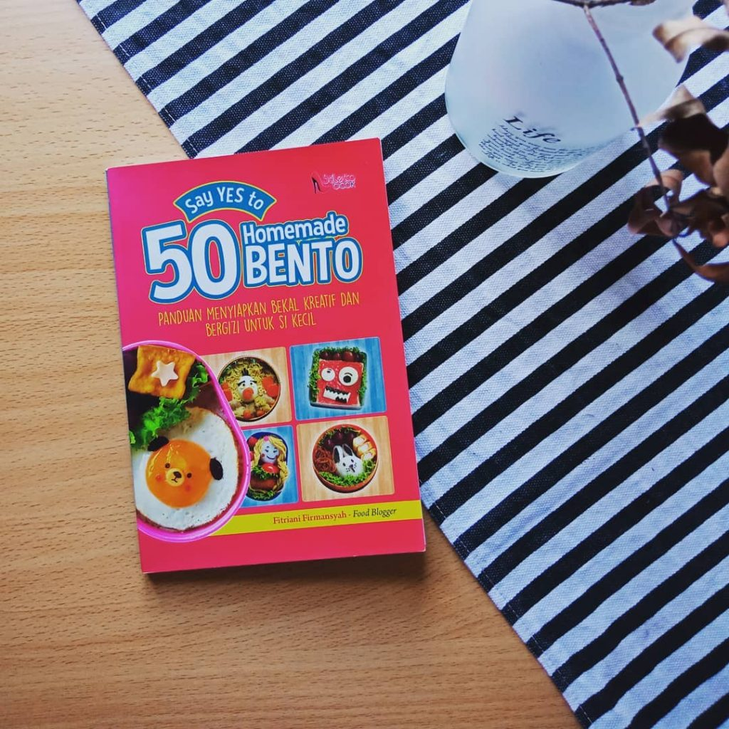 Say Yes to 50 Homemade Bento - Fitriani Firmansyah
