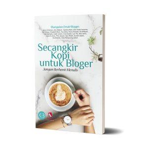 Secangkir Kopi untuk Bloger