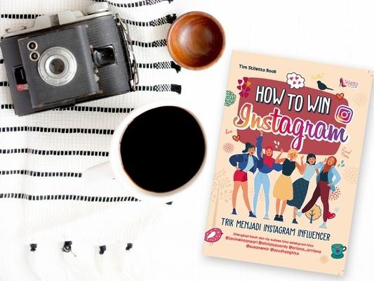 How to Win Instagram