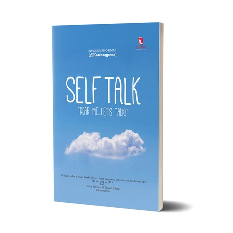 Self Talk: Dear Me ... Let's Talk!
