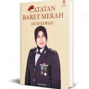 Catatan Baret Merah Husnelwati