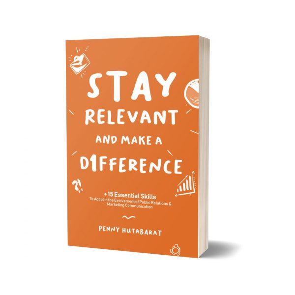 Stay Relevant and Make A Difference